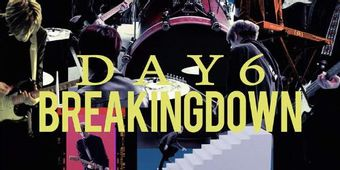 DAY6、JAPAN 1st AL『UNLOCK』より新曲「Breaking Down」MV公開